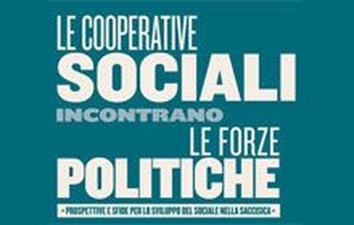 """Tavola Rotonda """"Le cooperative incontrano le forze politiche"""""""