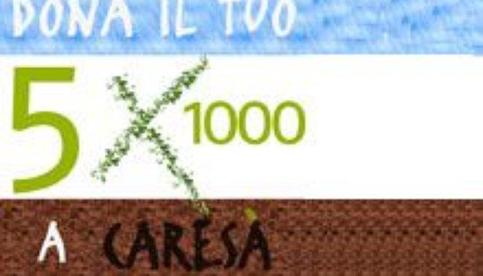 Dona il tuo 5 x 1000 a Caresà