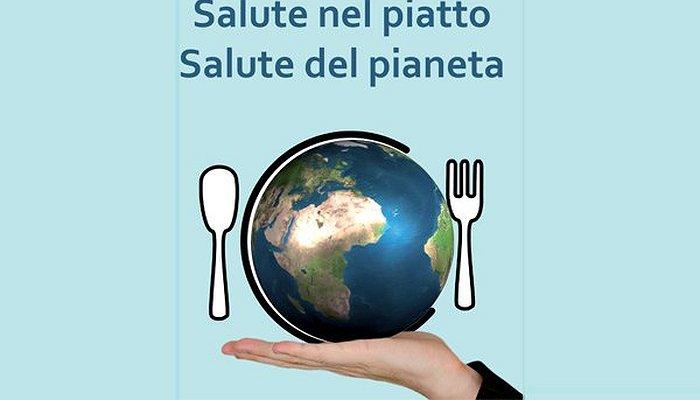 Salute nel piatto Salute del pianeta