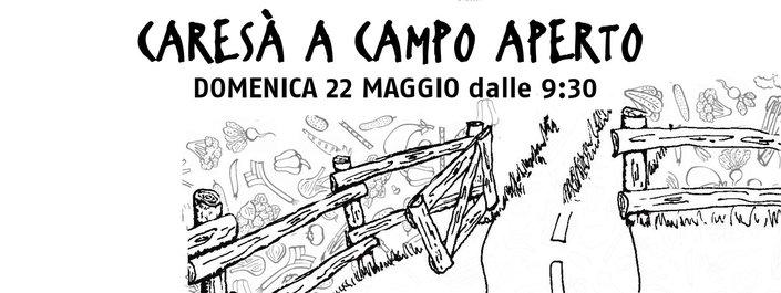"""Campi aperti per l'edizione primaverile di """"Caresà a campo aperto"""""""