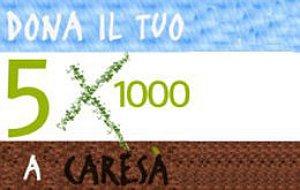 Per il tuo 5x1000 scegli Caresà: 04341240283