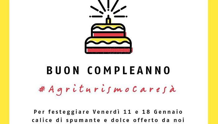 Buon compleanno #AgriturismoCaresa!