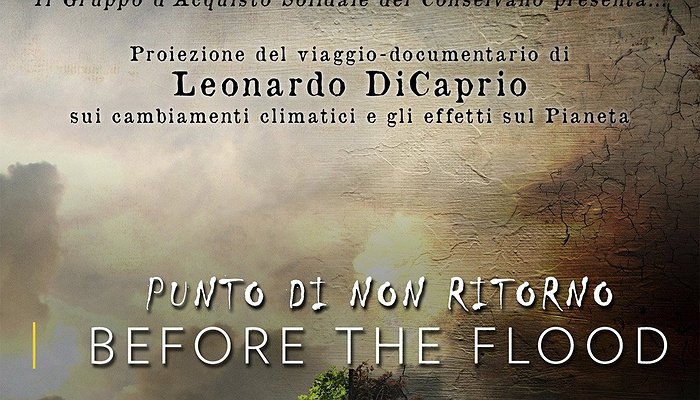 Serata: Punto di non ritorno. Before The Flood
