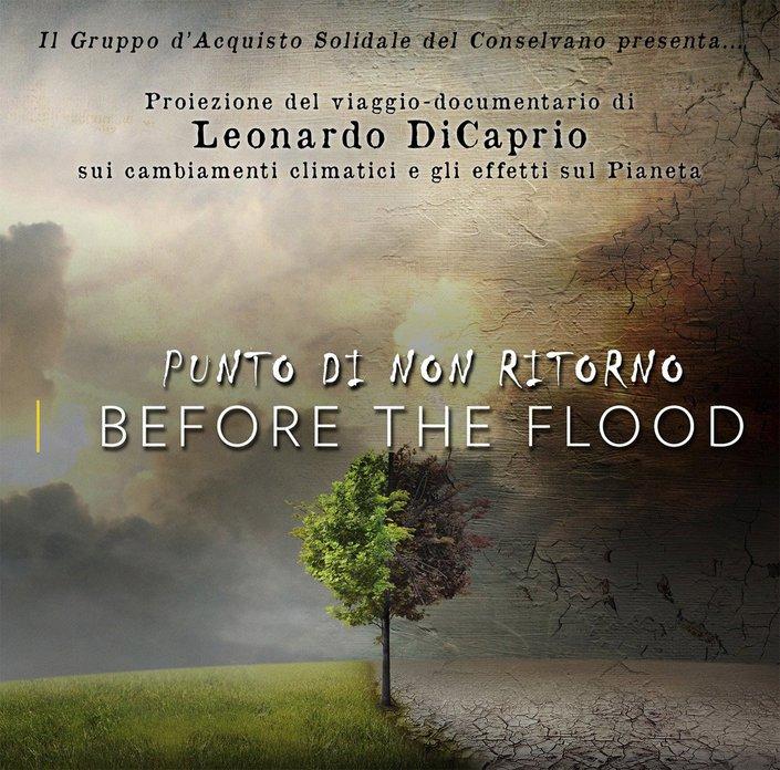 Serata: Punto di non ritorno. Before The Flood