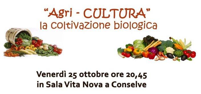 Agri-CULTURA. La coltivazione biologica
