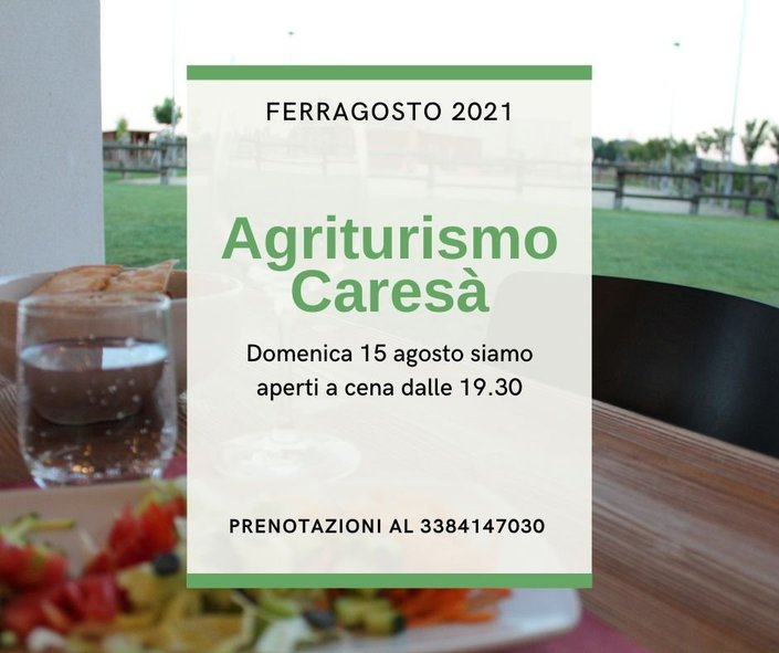 Cena di Ferragosto in Agriturismo Caresà