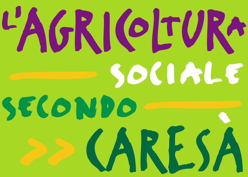 L'agricoltura cociale secondo Caresà